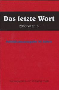 Buchcover Wolfgang Hager Verlag ZEITschrift Das Letzte Wort Jubiläumsausgabe 25 Jahre