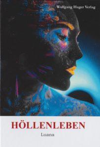 Höllenleben - Luana Portrait einer Frau mit schwarzem Gesicht und bunten Farben am Auge.